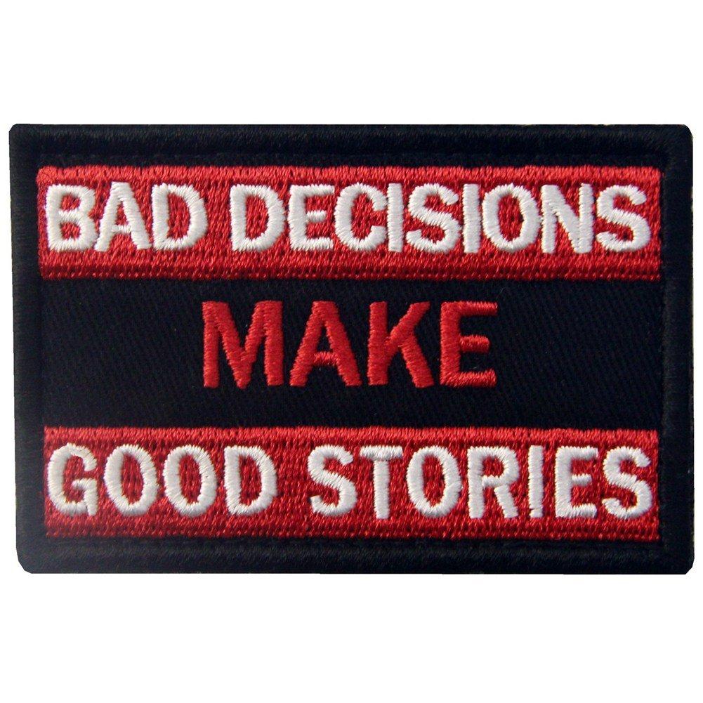 Malas decisiones hacen buenas historias Broche